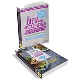 Libro Digital La Dieta Y Recetas Del Metabolismo Acelerado