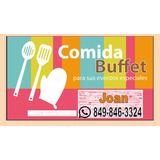 Servicios De Buffet 849-846-3324 Para Eventos