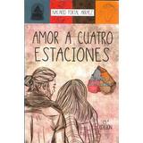 Libro Amor A Cuatro Estaciones Pdf