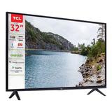 Smart Tv 32 Pulgadas Tcl