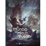 El Mundo De Hielo Y Fuego: Enciclopedia Ilustrada - Pdf