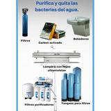 Purifique El Agua De Su Vivienda Y/o Empresa