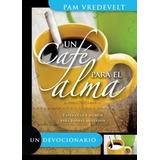 Libro Un Cafe Para El Alma