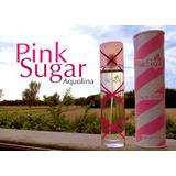 Perfume Pink Sugar Aquolina  Eau De Toilette Entrega Gratis