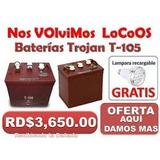 Baterias Trojan Rojas T-105 Americanas  3650 829 839 9651