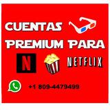 Cuentas Netflix Premium