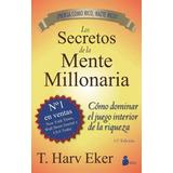 Los Secretos De La Mente Millonaria T.harv Eke