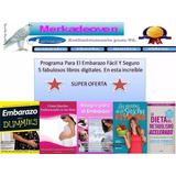 Programa Para El Embarazo Facil Y Seguro-libros Digitales