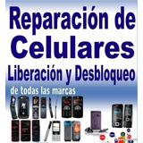 Reparacion Y Desbloqueo De Todo Tipo De Celulares Y Laptops