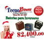 Baterias Tronic, Trojan; Trace De Inversores Desde $2,400.oo