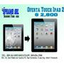 Oferta Touch Ipad 2 ,oferta Mes De La Patria.