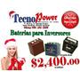 Baterias De Inversore ((ofertazo)) Desde $2,400.oo